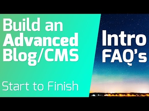 Early FAQ's - Build an Advanced Blog/ CMS from Start to Finish