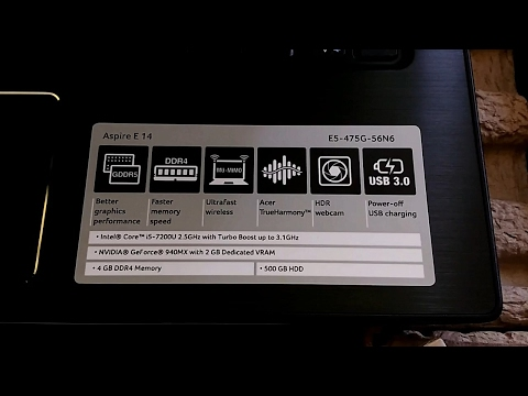 Unboxing Acer E5-475G (i5-7200u, kabylake, 940MX,4GB DDR4)
