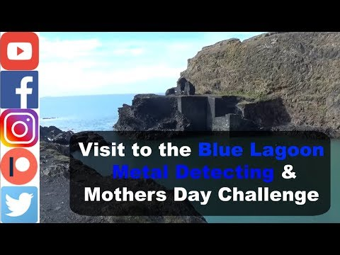 Visit to the Blue Lagoon | Metal Detecting & Mothers Day Challenge |