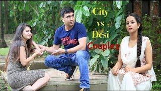Life of City vs Desi Couples -   Lalit Shokeen Films  