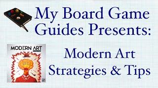 Modern Art Board Game Strategies and Tips