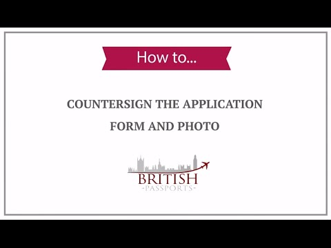 How to Countersign the Application Form and Photo