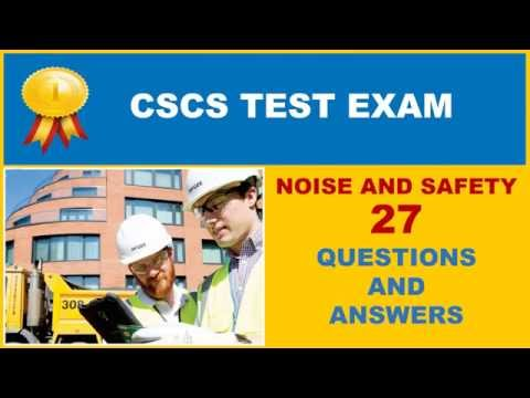 CSCS Test - Noise and Safety questions