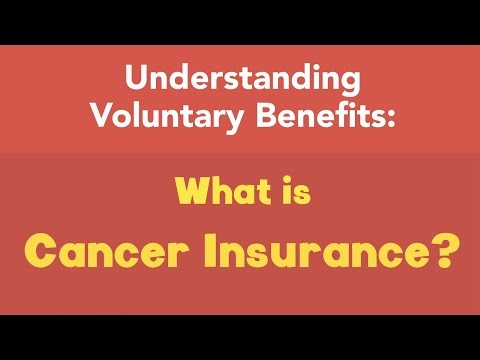 What is cancer insurance?