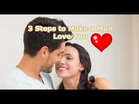 Capture His Heart And Make Him Love You Forever - Make Any Man Yours