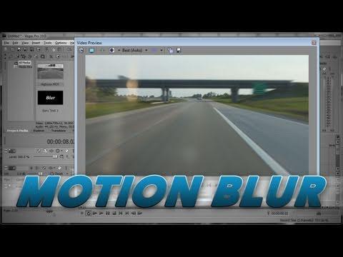 Sony Vegas Pro - Motion Blur