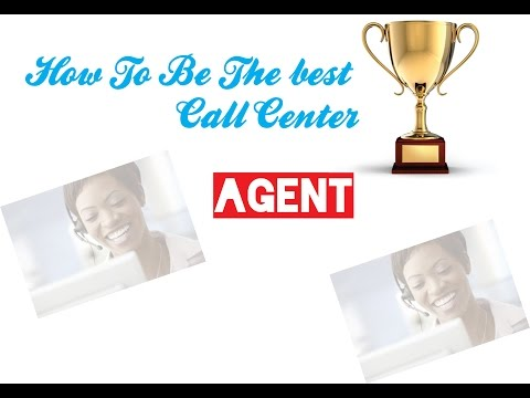 How to be the best call center agent - In 4 minutes