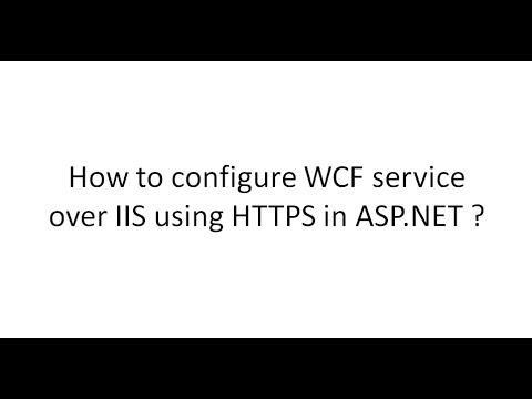How to configure WCF service over IIS using Https in asp.net.