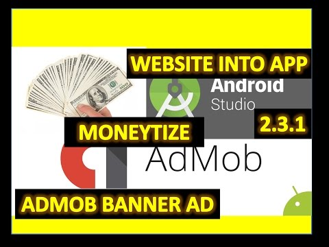 How to Convert Web into App on Android Studio 2.3.1 in 2017 and add Admob Ads full Tutorial