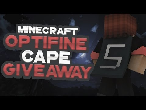 (NEW) OPTIFINE CAPE GIVEAWAY + MIGRATED Minecraft Account Giveaway! [2016]