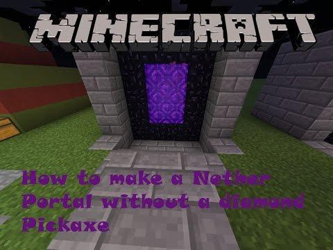 Minecraft P.E. How to make a Nether Portal with no Diamond Pickaxe