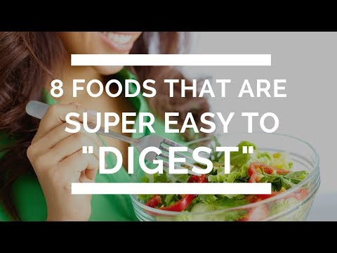8 best Foods That Are Super Easy to Digest