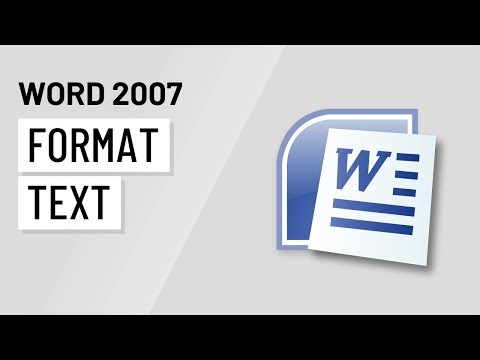 Word 2007: Formatting Text