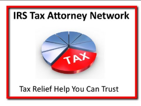 Find a Tax Attorney You Can Trust  |  IRS Tax Attorney Network