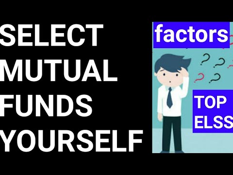 How to Select Winning Mutual Funds|Top ELSS 2018 | Factors impacting mutual fund performance - Hindi