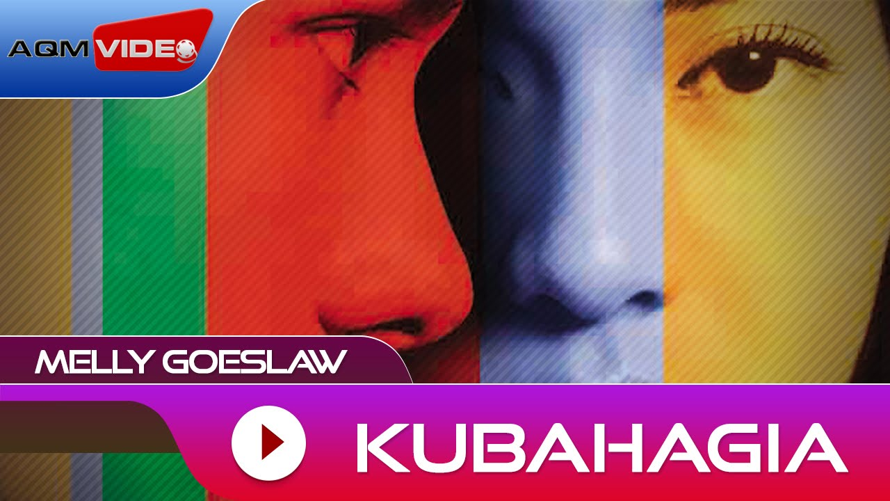 Download Melly Goeslaw - Kubahagia MP3 Gratis