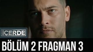 İçerde 2. Bölüm 3. Fragman