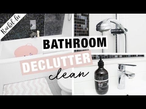 Bathroom Declutter & Deep Clean + Cleaning Motivation