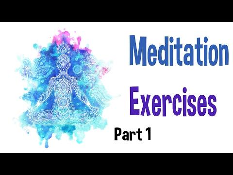 Basic Meditation Exercises Part 1