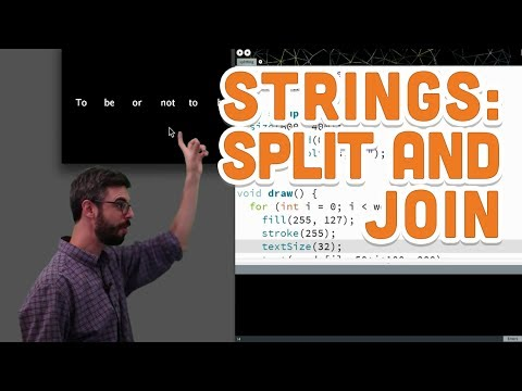 13.2: Strings: Split and Join - Processing Tutorial