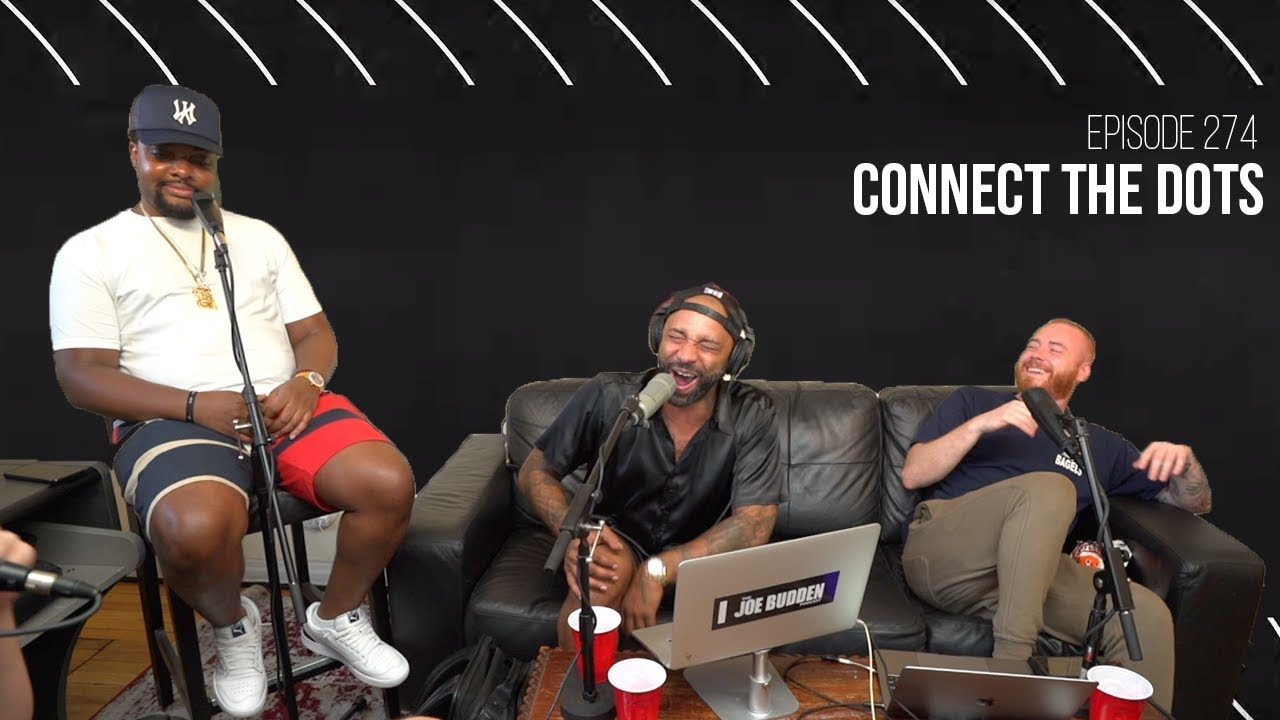 The Joe Budden Podcast Episode 274   Connect The Dots