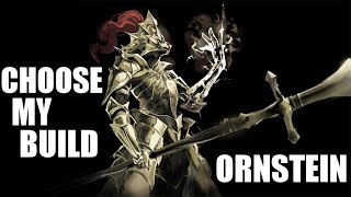 Dark Souls 3 Ornstein  (Choose My Build)
