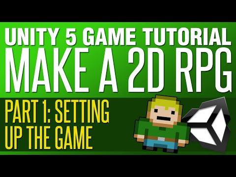 Unity RPG Tutorial #1 - Setting Up The Basics