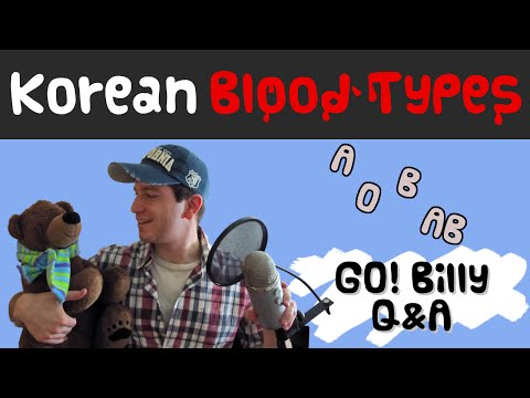 What Does Your Blood Type Mean in Korea? 한국사람들이 혈액형 물어보는 이유