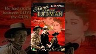 Angel And The Bad Man - John Wayne