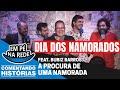 COMENTANDO HISTÓRIAS #53 - A PROCURA DE UMA NAMORADA Feat. Bubiz Barros