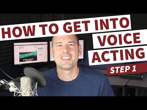 How to Get Into Voice Acting - Step 1