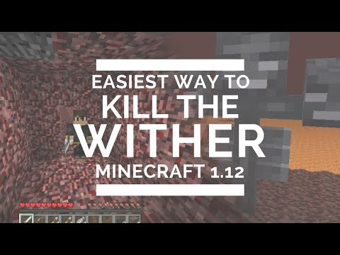 EASIEST WAY TO KILL THE WITHER IN MINECRAFT 1.12?! Easy, Legit, No Armor!