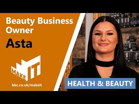BEAUTICIAN & BUSINESS OWNER | Make It Into: Health & Beauty