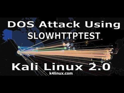 Kali Linux 2.0 Tutorials : Dos Attack Using Slowhttptest