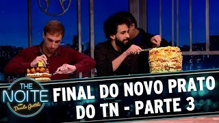 Novo Prato do The Noite (19/09/17) | Parte 3