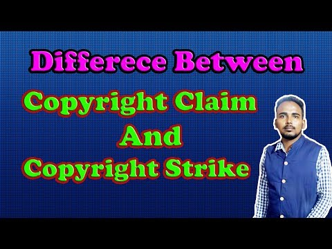 Difference between Copyright Claim And Copyright Strike | Copyright | Claim | Strike | Takedown