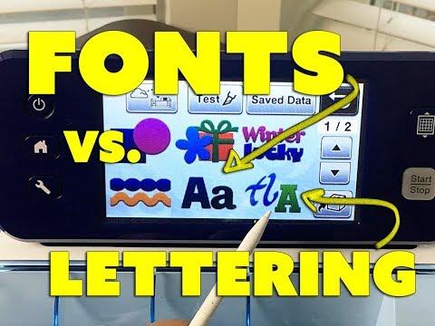 ScanNCut: Fonts vs. Lettering