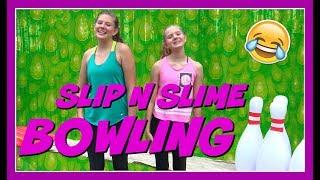 SLIME SLIP N SLIDE BOWLING CHALLENGE  15 GALLONS OF SLIME  FUNNY  Taylor and Vanessa