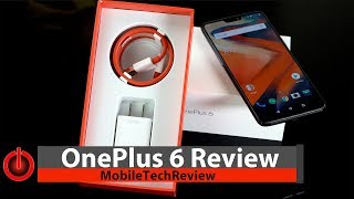 OnePlus 6 Review - a Lot of Phone for the Price