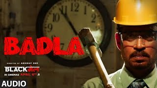 Badla Full Audio Song | Blackमेल |  Irrfan Khan | Amit Trivedi | DIVINE | Amitabh B | Hindi Songs