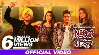 Nira Patola - Kamal Khan ft. Kuwar Virk I OSM Records | Latest Punjabi Song 2018