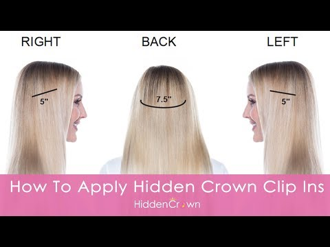 How To: Apply Hidden Crown Clip Ins | Hidden Crown