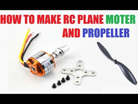 How To Make Rc Plane (HINDI) Moter And Propeller