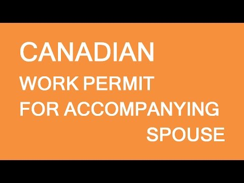 Work permit for accompanying spouse. Immigration and visas to Canada