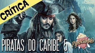 PIRATAS DO CARIBE 5 - DEPOIS DOS CRÉDITOS (crítica)