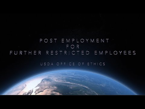 USDA Ethics, Post Employment for Further Restricted Employees