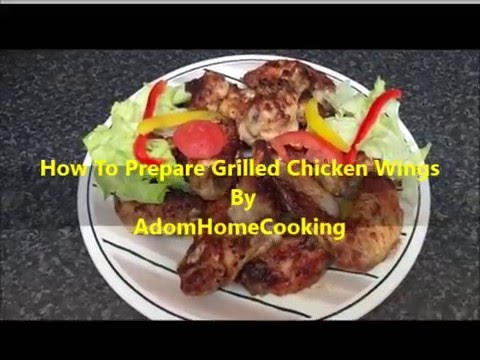 How To Prepare Grilled Chicken Wings