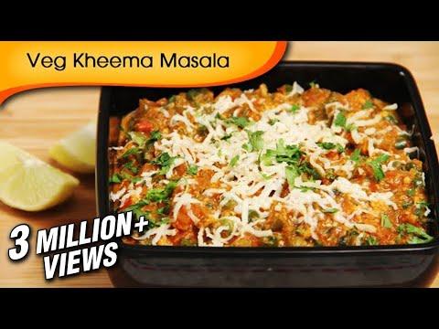 Veg Kheema Masala - Easy To Make Vegetarian Maincourse Recipe By Ruchi Bharani