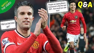 Robin van Persie: Mason Greenwood Tries To Copy Me When Playing For Man Utd! (Q&A)