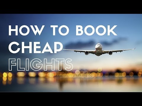 How To Book Cheap Flight Tickets | HOW TO FIND CHEAPEST FLIGHT